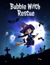 Bubble witch rescue