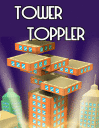 Tower toppler